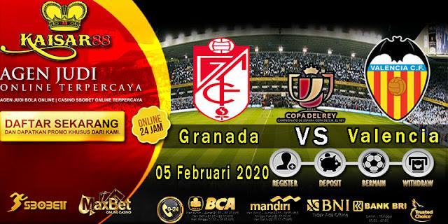 Prediksi Bola Terpercaya Liga Spanish Cup Granada vs Valencia 05 Februari 2020