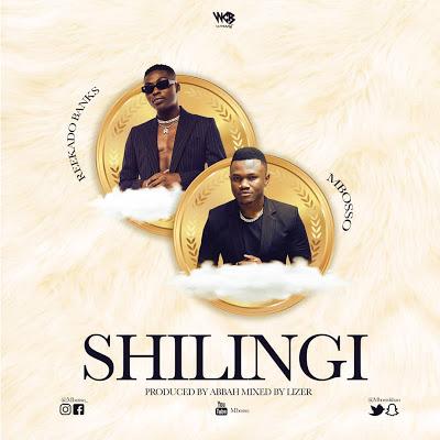 AUDIO | Mbosso Ft. Reekado Banks - Shilingi | Download New song