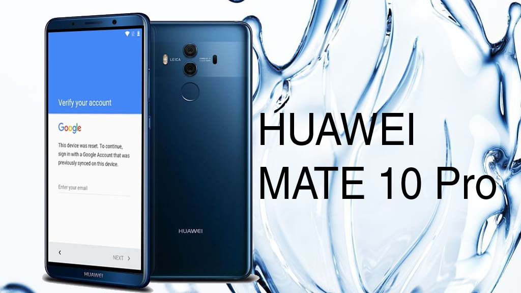 How To Remove Google Account From Huawei Mate 10