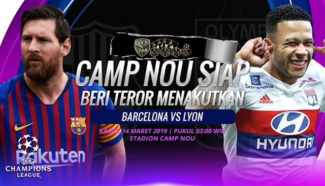 Prediksi Barcelona Vs Lyon, Kamis 14 Maret 2019 Pukul 03.00 WIB