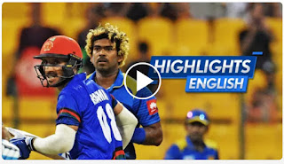 Cricket Highlights -  Sri Lanka vs Afghanistan 3rd Match Asia Cup 2018