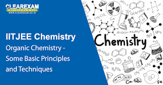 IIT JEE Chemistry Organic Chemistry - Some Basic Principles and Techniques