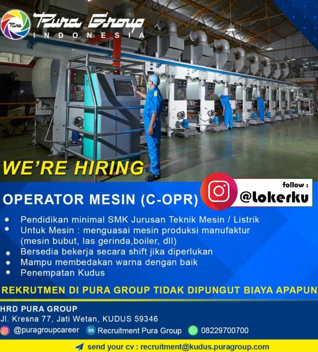 Lowongan Kudus Kerja Sebagai Operator Mesin di PURA Group Indonesia