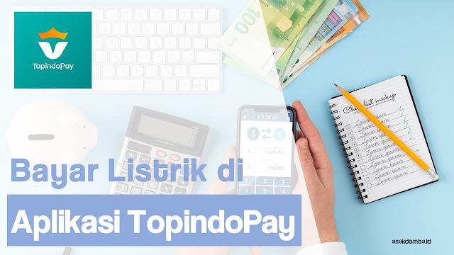 Bayar Tagihan Listrik Online TopindoPay