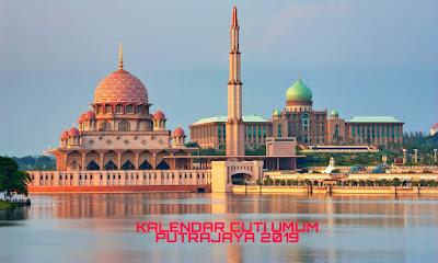 Kalendar Cuti Umum Putrajaya 2019