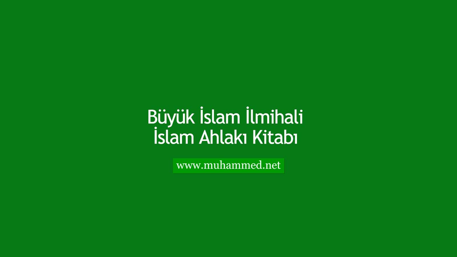İlmihal - İslam Ahlakı Kitabı
