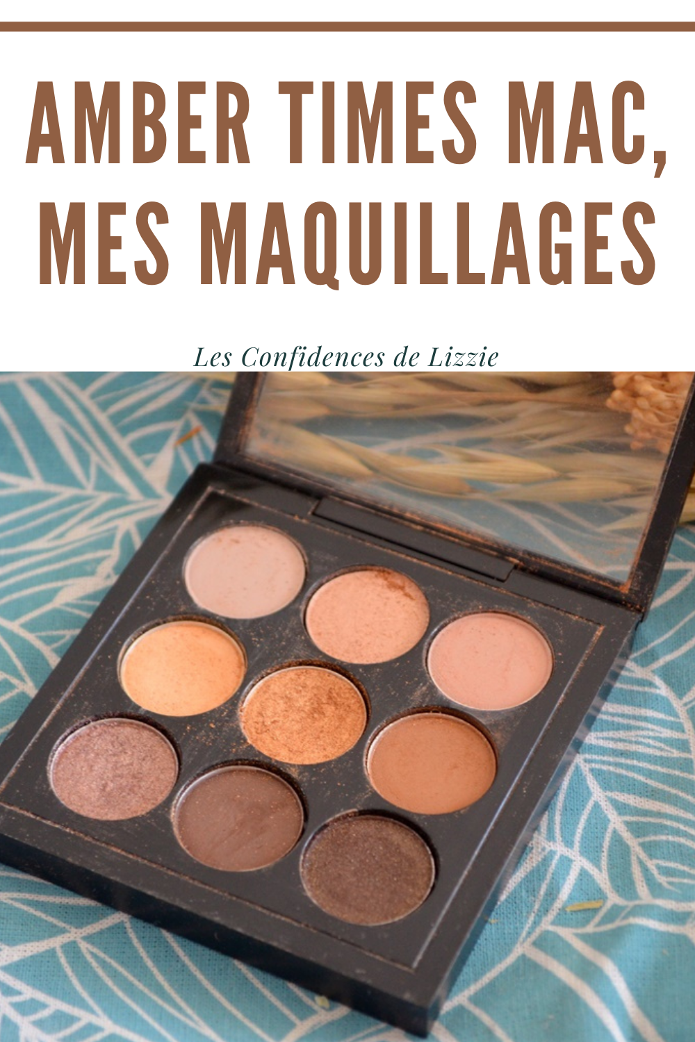 palette-amber-times-mac-cosmetics-mes-maquillages