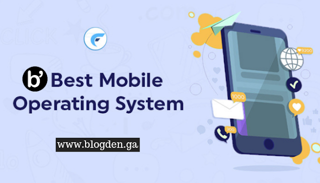 How Many Mobile Operating Systems in 2019 | Blog Den