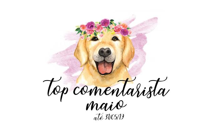 Top Comentarista: Maio 2019