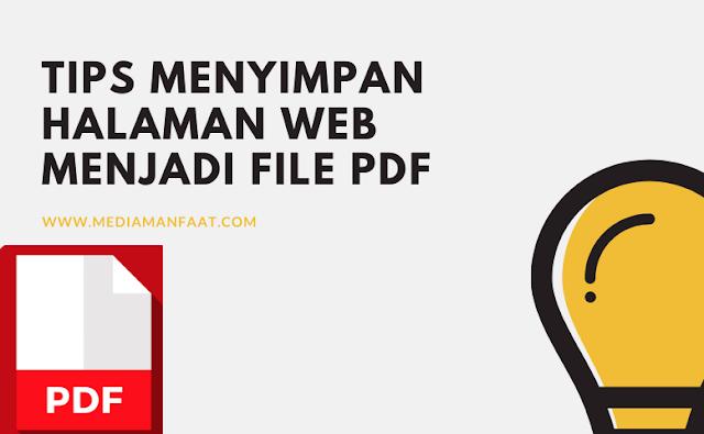 Tips Menyimpan Halaman Web menjadi File PDF di Android dan Windows