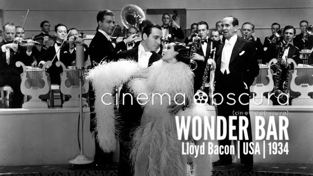 Cinema Obscura | Wonder Bar | 1934