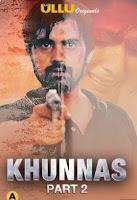 Khunnas ( Part 2 ) Ullu Watch Online Movies Free