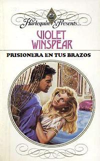 Violet Winspear - Prisionera En Tus Brazos