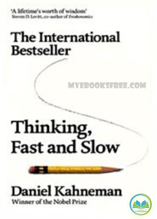 Thinking, Fast and Slow PDF Book by Daniel Kahneman Free Download