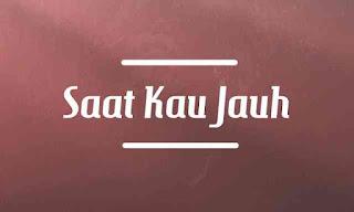 chord gitar Saat Kau Jauh SKJ ST12