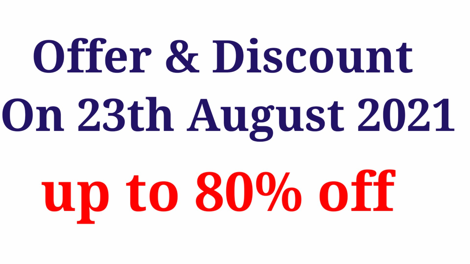 Today's Offer & Discount on 23th August 2021