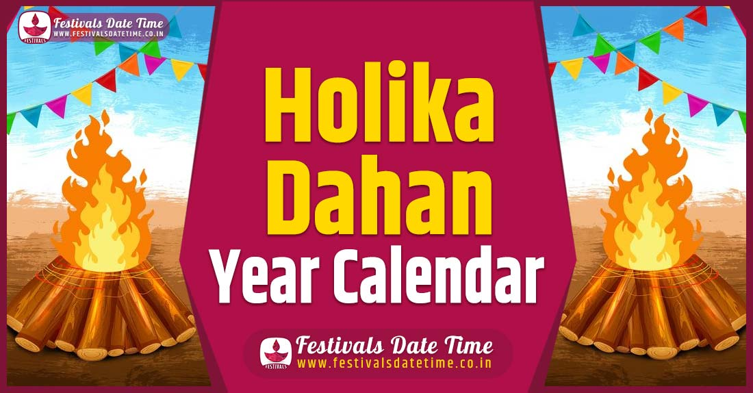 Holika Dahan Year Calendar, Holika Dahan Pooja Schedule