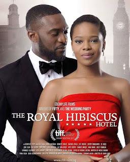 Royal hibiscus hotel nollywood film