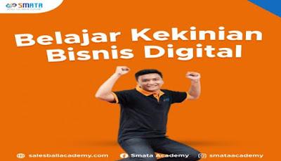 Yuk Belajar Bisnis Kekinian Melalui Kampus Bisnis Digital Terbaik Di Bali