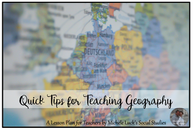 Quick Start Ideas for the Geography Classroom - Part of the Quick Tips for Teaching Geography Series