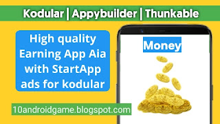 High quality Earning App Aia with StartApp ads for kodular