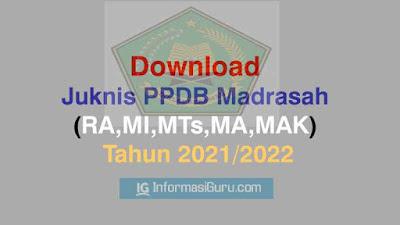 Download PPDB Madrasah (RA,MI,MTs,MA,dan MAK) Tahun 2021/2022 Sesuai Keputusan DirjenPendis No 7292  Tahun 2020 I PDF