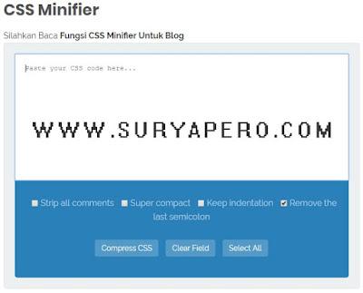 berfungsi untuk mengcompress kode-kode css menjadi lebih ringan dan loading cepat blog