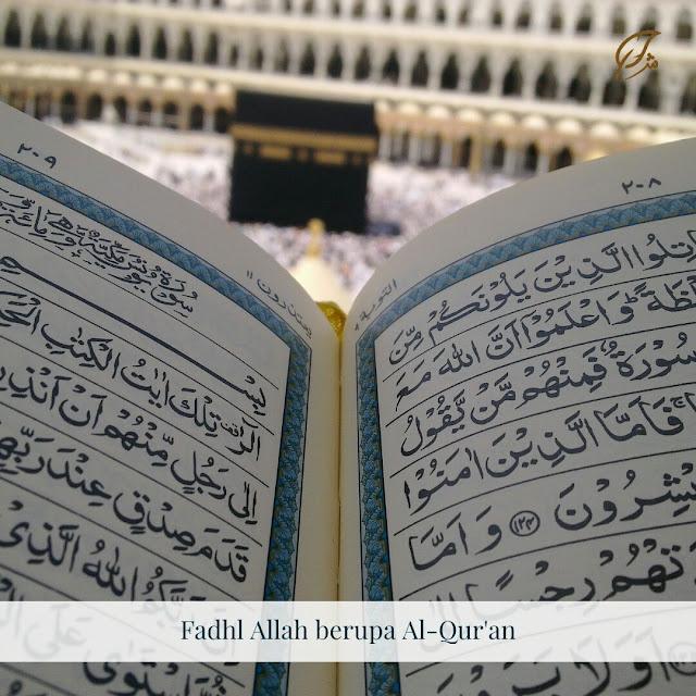 Fadhl Allah berupa al-Qur'an