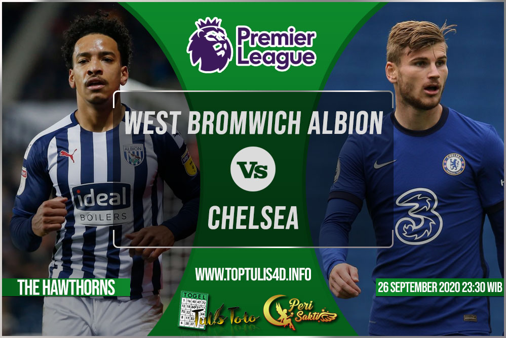 Prediksi West Bromwich Albion vs Chelsea 26 September 2020