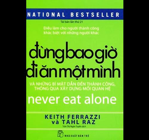 Sách Đừng Bao Giờ Đi Ăn Một Mình
