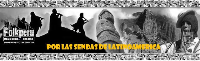 Resultado de imagen para por las sendas de latinoamerica