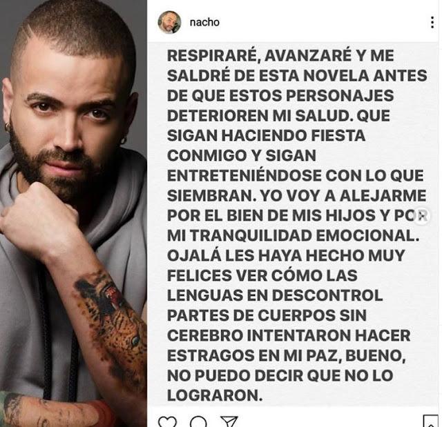 Nacho eliminó sus redes sociales tras no soportar críticas por traicionar a su familia