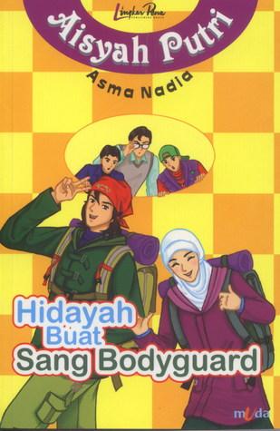 Asma Nadia - Hidayah Buat Sang Bodyguard