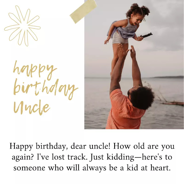uncle birthday wishes and quotes | uncle quotes