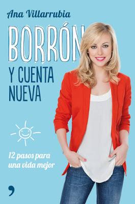LIBRO - Borrón y cuenta nueva : Ana Villarubia (Temas de Hoy - 13 Septiembre 2016) AUTOAYUDA & PSICOLOGIA 12 pasos para una vida mejor Edición papel & digital ebook kindle Comprar en Amazon España