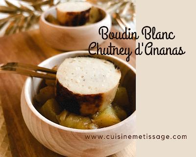 Boudin Blanc Chutney Ananas