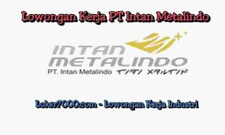 Lowongan Kerja Via Email PT Intan Metalindo Kosambi - Tangerang 2019