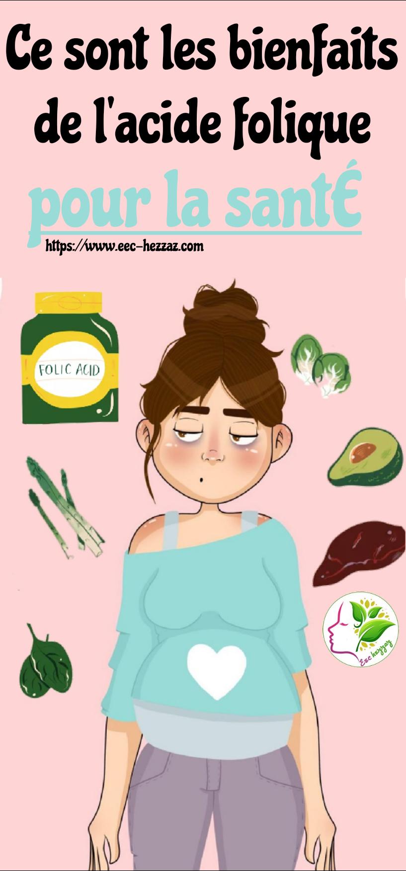 Ce sont les bienfaits de l'acide folique pour la santé