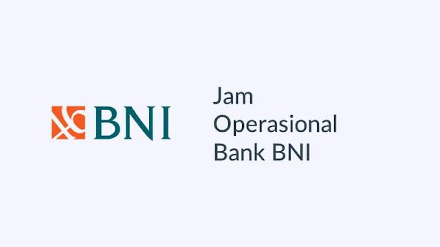 jam operasional bank bni