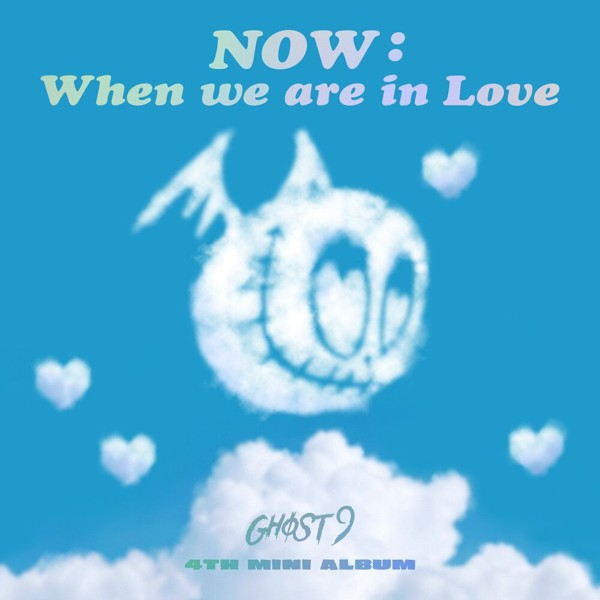 GHOST9 – NOW : When we are in Love – EP