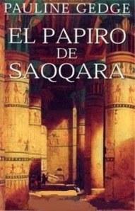 El papiro de Saqqara – Pauline Gedge