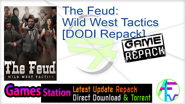 The Feud Wild West Tactics – [DODI Repack]