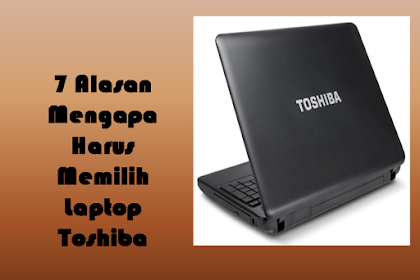 Keunggulan Laptop Toshiba