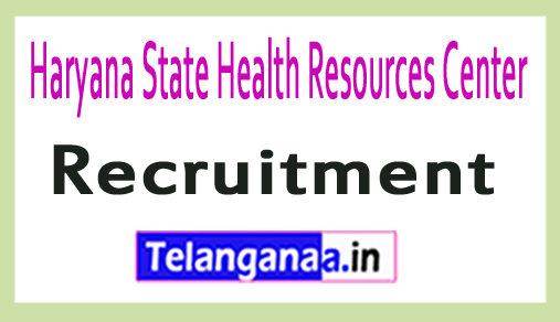 HSHRC (Haryana State Health Resource Center) Recruitment Notification