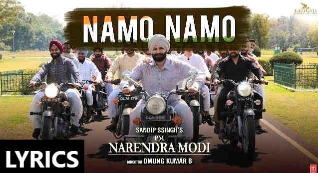 Namo Namo Song Lyrics hindi - PM Narendra Modi |Sandip Ssingh|Vivek Oberoi