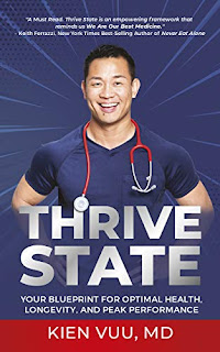 Thrive State - Your Blueprint for Optimal Health, Longevity, and Peak Performance book promotion sites Dr. Kien Vuu