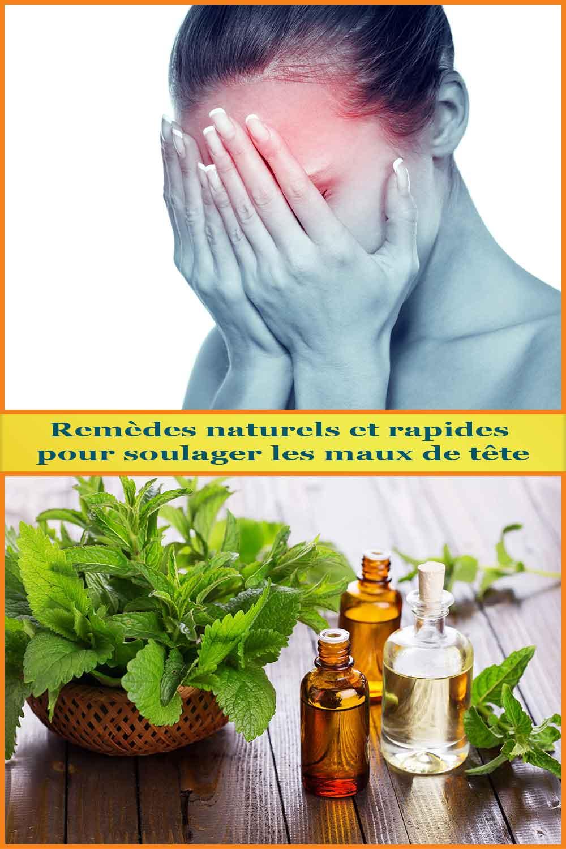 Remèdes naturels et rapides pour soulager les maux de tête