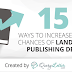 15 Ways to Increase Your Chances of Landing a Publishing Deal #infographic