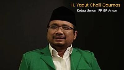 Ketum GP Ansor H Yaqut Cholil Qoumas Menteri Agama Gantikan Fachrul Razi