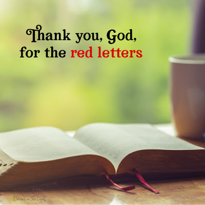 Thank you, God, for the red letters